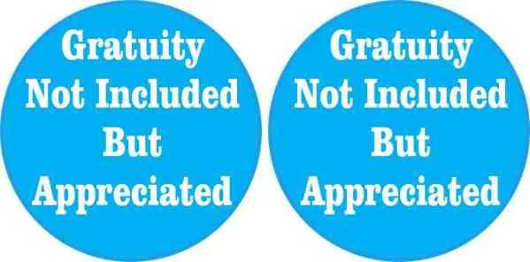 Gratuity Appreciated Stickers