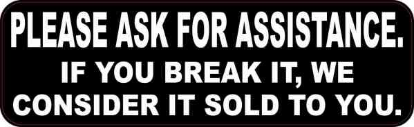 Ask for Assistance Sticker