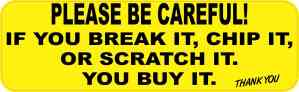 You Break It You Buy It Sticker