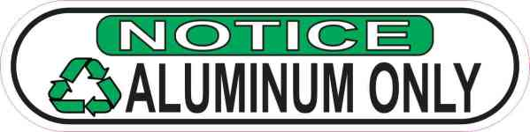 Oblong Notice Recycling Aluminum Only Sticker