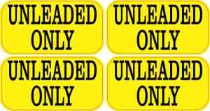 Unleaded Only Stickers