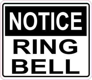 Notice Ring Bell Sticker