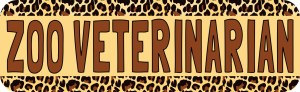 Zoo Veterinarian Bumper Sticker