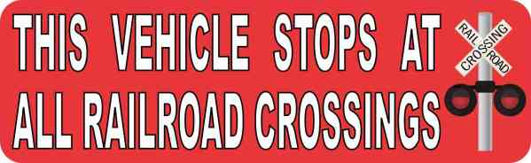 Red Symbol Vehicle Stops at All Railroad Crossings Sticker