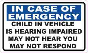 Child in Vehicle Is Hearing Impaired Magnet