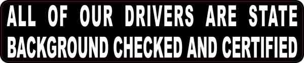 All Drivers Are State Certified Sticker
