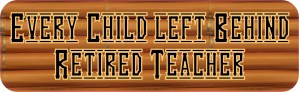 Every Child Left Behind Bumper Sticker