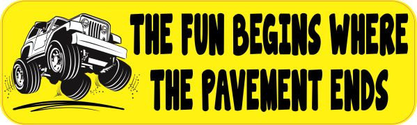 Fun Begins Where Pavement Ends Magnet
