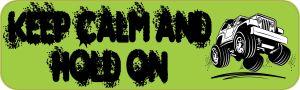 Green Keep Calm Hold On Bumper Sticker
