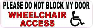 Do Not Block Wheelchair Access Vinyl Sticker