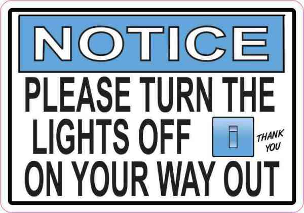 Turn Lights off Vinyl Sticker