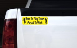 Born to Play Tennis Vinyl Sticker