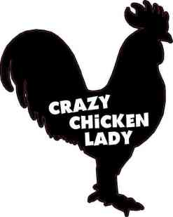 Crazy Chicken Lady Vinyl Sticker