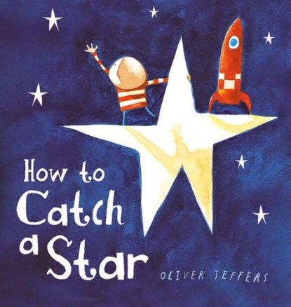 How to Catch a Star Childrens Book