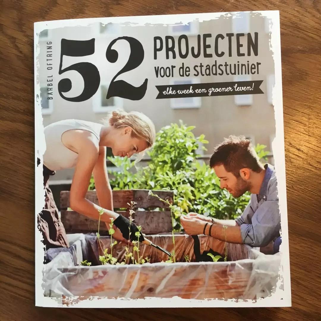Review   52 projecten voor de stadstuinier - Woonblog StijlvolStyling.com