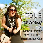 Money Doesn't HAVE To Be A Relationship Killer | Molly's Money