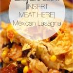 RECIPE: Easy & Delicious Mexican Lasagna