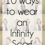 STYLE: 10 Ways to Wear an Infinity Scarf