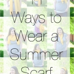 STYLE: 11 Ways to Wear a Summer Scarf