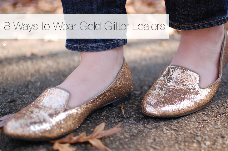 STYLE | 8 Ways to Wear Gold Glitter Loafers (5)