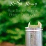 Molly's Money | Four Tips for Properly Using a Credit Card