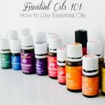 Essential Oils 101: How to Use Essential Oils
