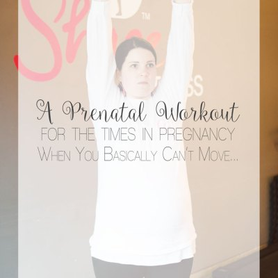 "A Prenatal Workout for the ""Nearly-Immobile"" Pregnant Woman 