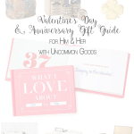 Valentine's Day & Anniversary Gift Guide for Him and Her with Uncommon Goods