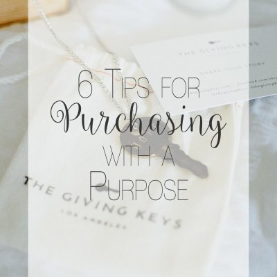 6 Tips for Purchasing with Purpose