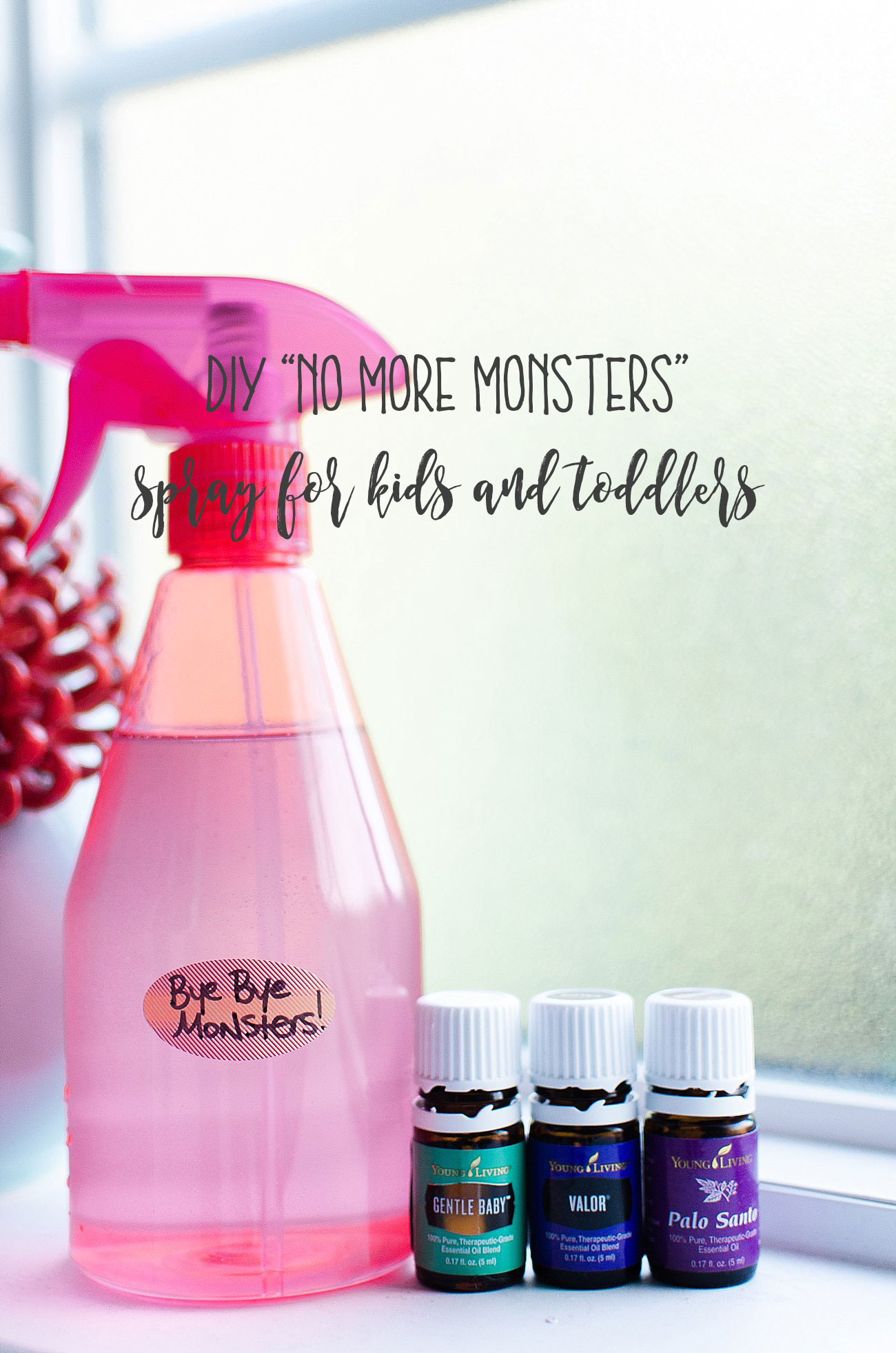 "DIY ""No More Monsters!"" Spray with Essential Oils for Toddlers and Kids (5)"