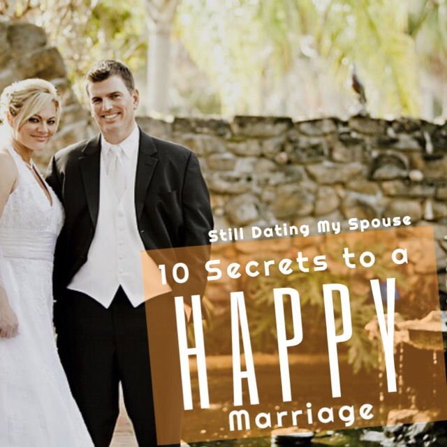 10 Secrets to a happy marriage