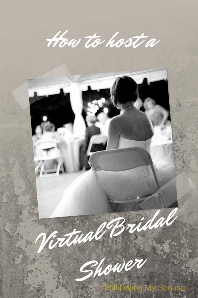 Host a virtual bridal shower