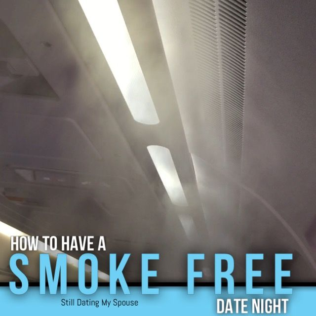 Smoke Free Date Night
