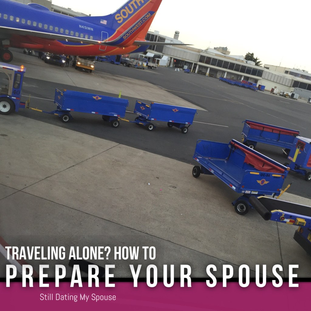 Traveling Alone? Do This For Your Spouse First