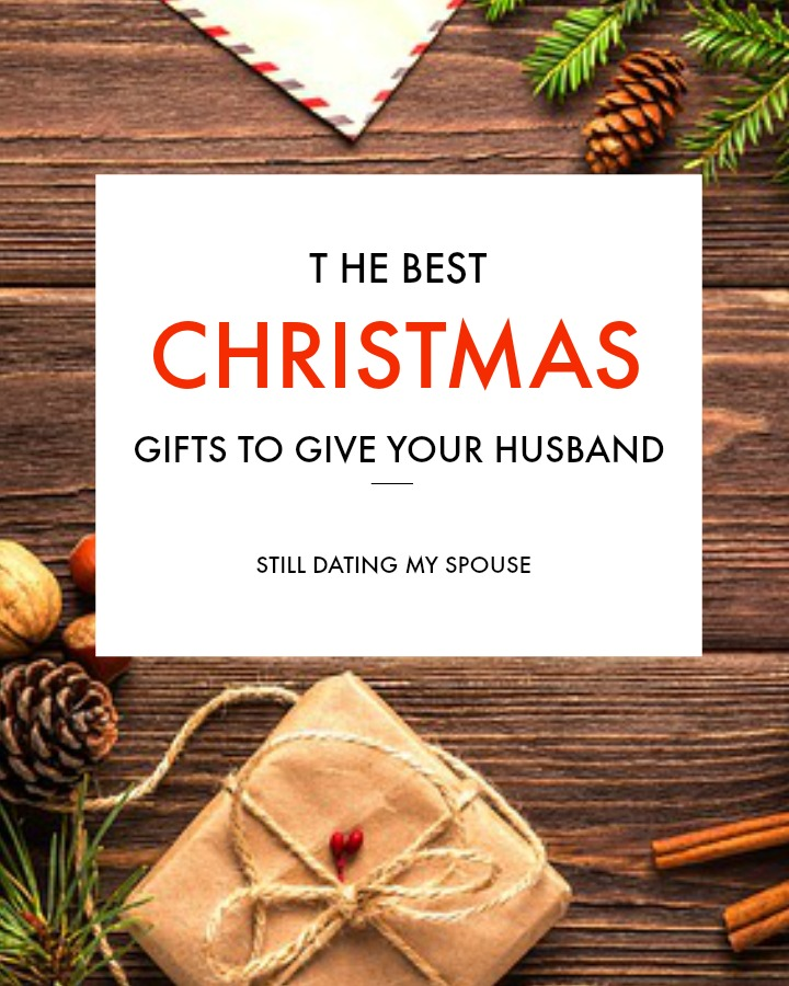 the best christmas gifts for husbands - Christmas Gift For Husband