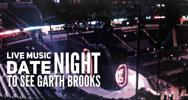 Garth Brooks Live Music Date Night