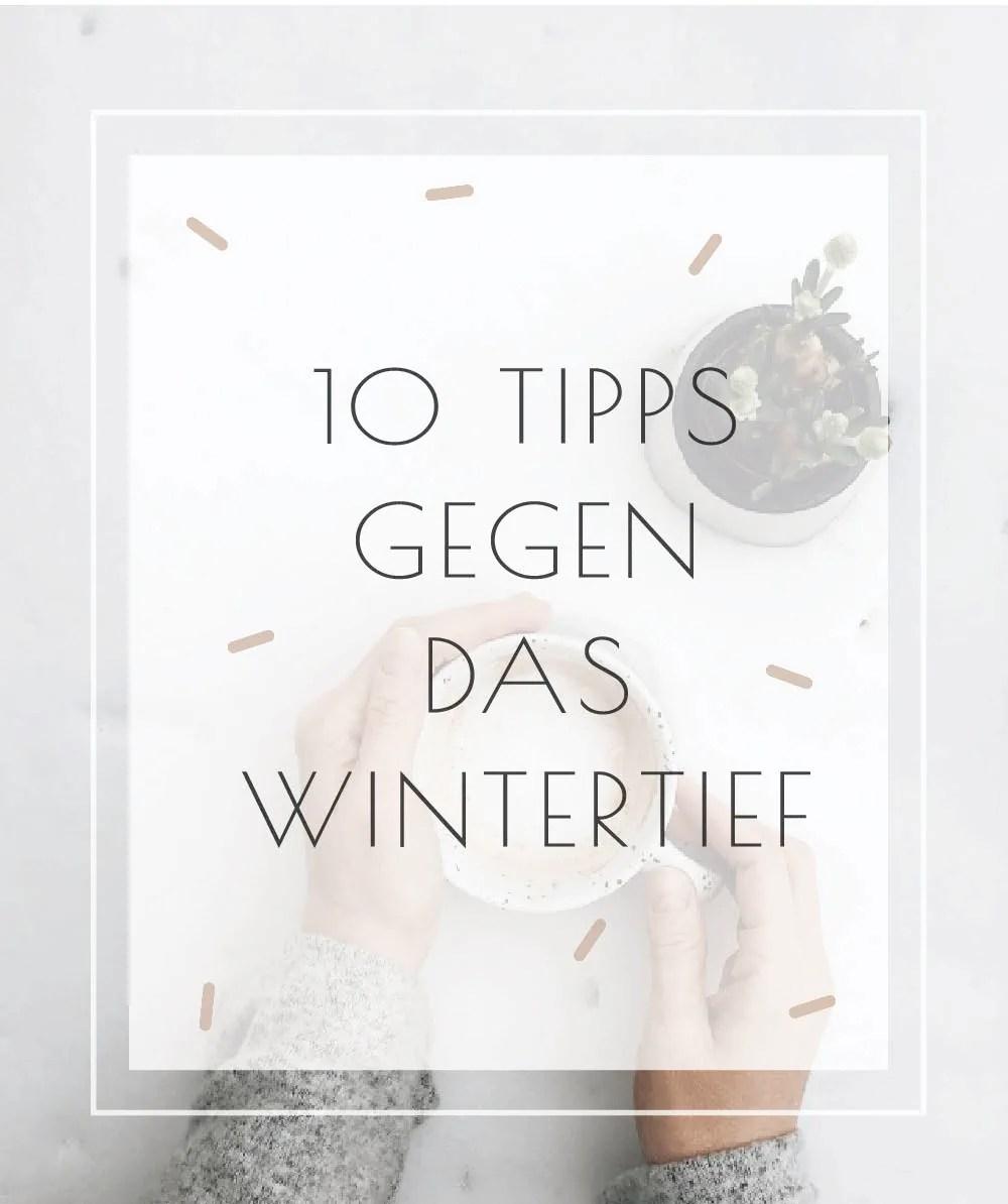 Tipps gegen das Wintertief