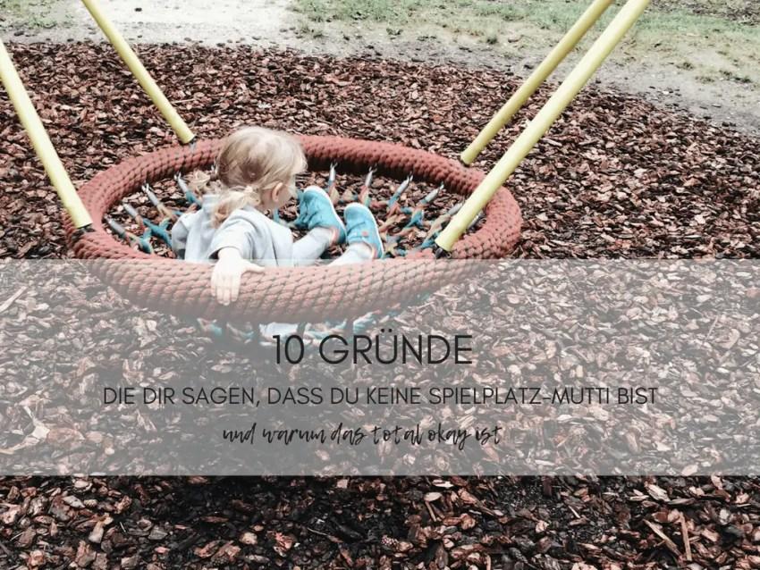 Spielplatz Muttis Momlife Eltern sein
