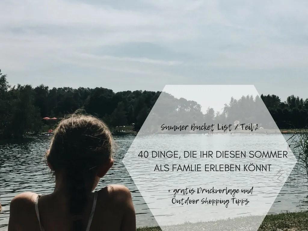 Summer Bucket List 40 Aktivitaeten, Familienleben, Kinder und Familie, Elternleben