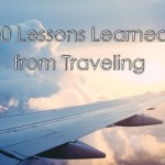 10 Lessons Learned from Traveling