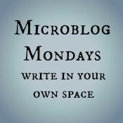 #Microblog Mondays