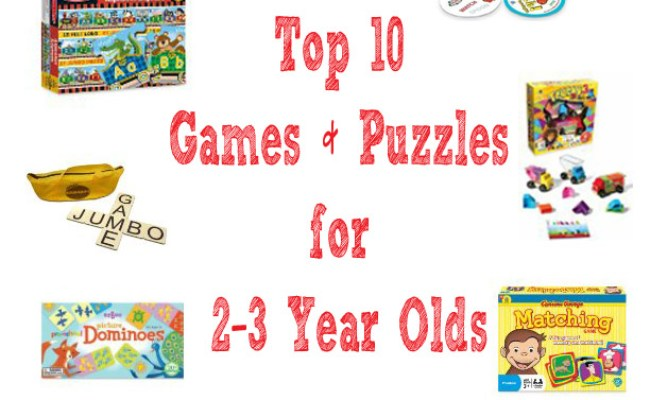 Top 10 Games And Puzzles For 2 3 Year Olds Stir The Wonder