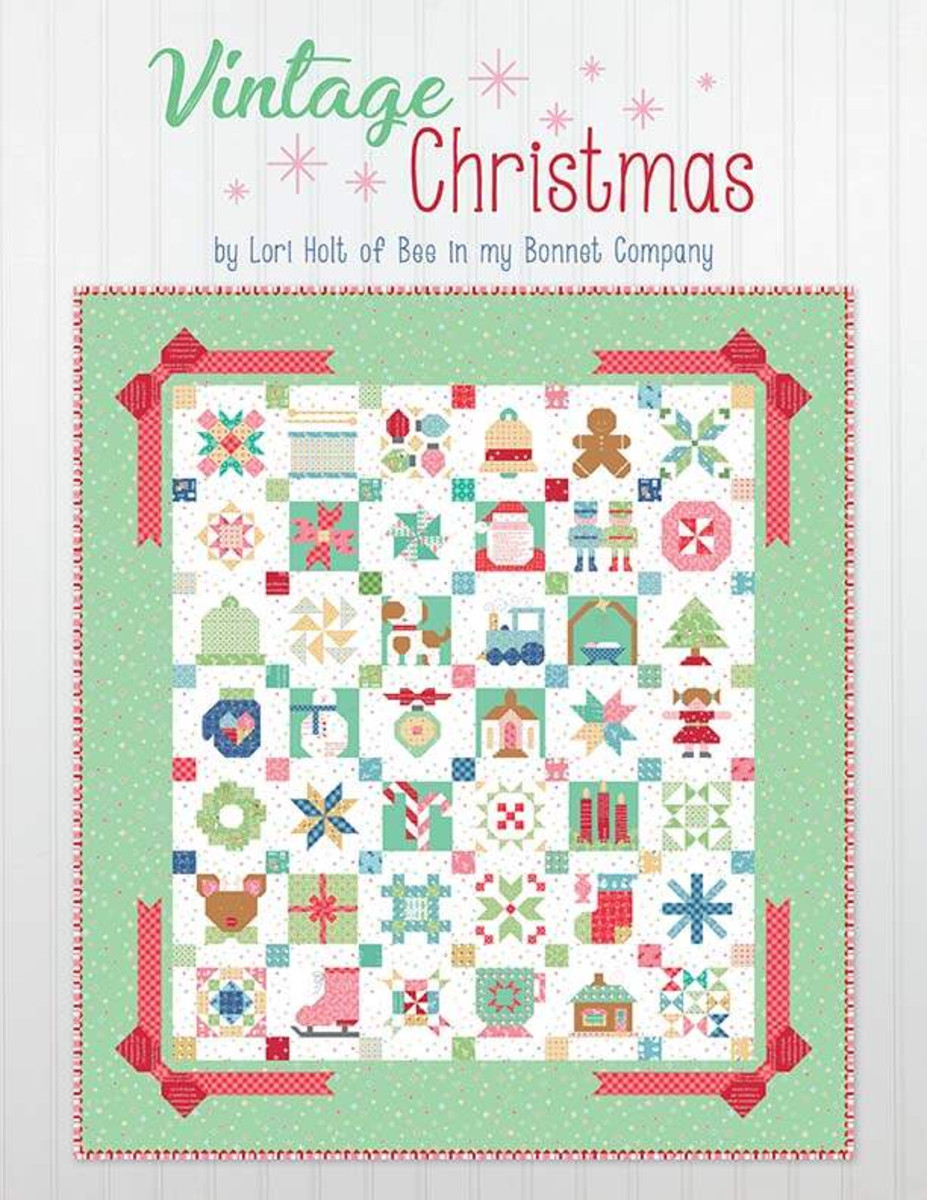 Vintage Christmas.Vintage Christmas By Lori Holt Of Bee In My Bonnet Stitches Quilting