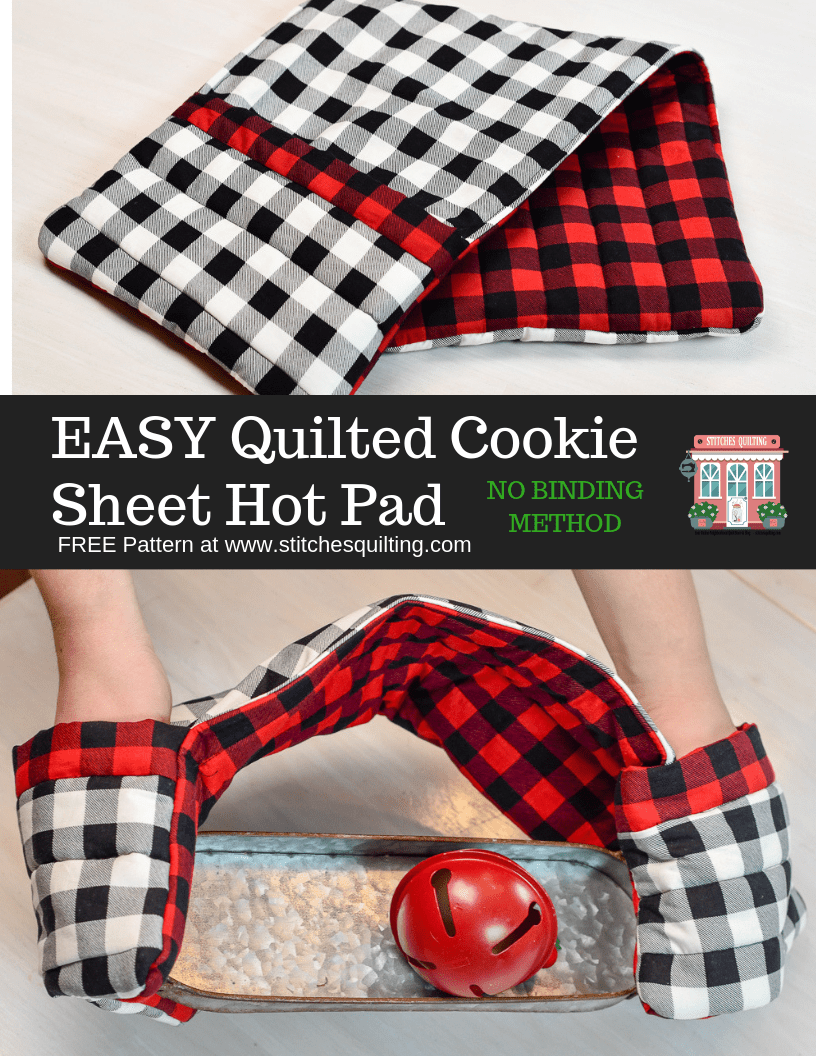 Page 1 EASY - NO BINDING Quilted Cookie Sheet Hot Pad Pattern