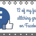 12 of My Favorite Stitching Groups