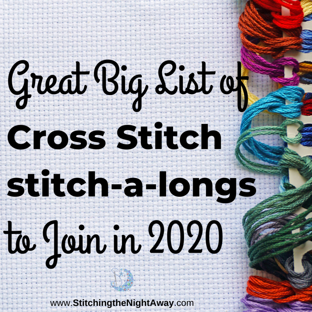 Great Big List of Cross Stitch SALS - Stitchalongs to Join in 2020