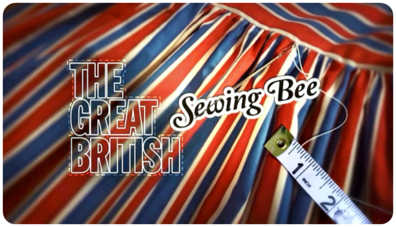 Sewing Based Inspiring TV shows - the great british sewing-bee
