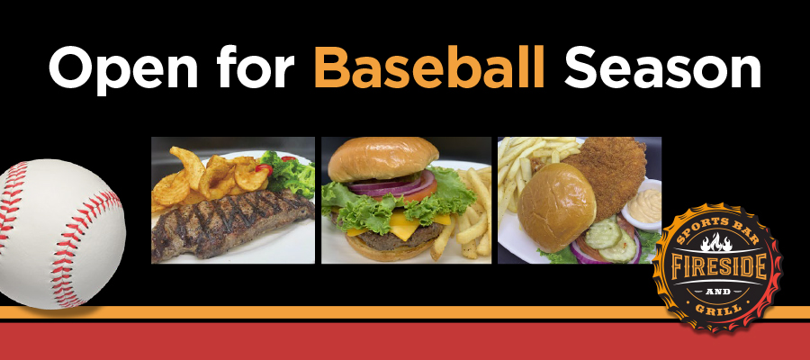 Open for Baseball Season Specials
