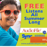 Teens Get 2 FREE Audiobooks Every Week Through the SYNC Summer Reading Program