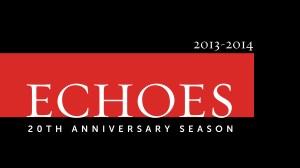 "St. Martin's 2013-14 season: ""Echoes"""